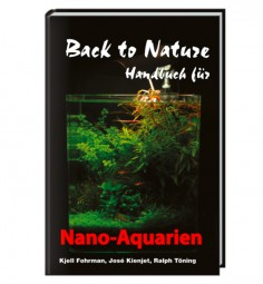 Back to Nature (Handbuch Nano Aquarien)